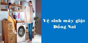 Địa chỉ vệ sinh máy giặt giá rẻ uy tín ở đâu tại Đồng Nai